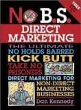 Dan Kennedy No BS Direct Marketing Book